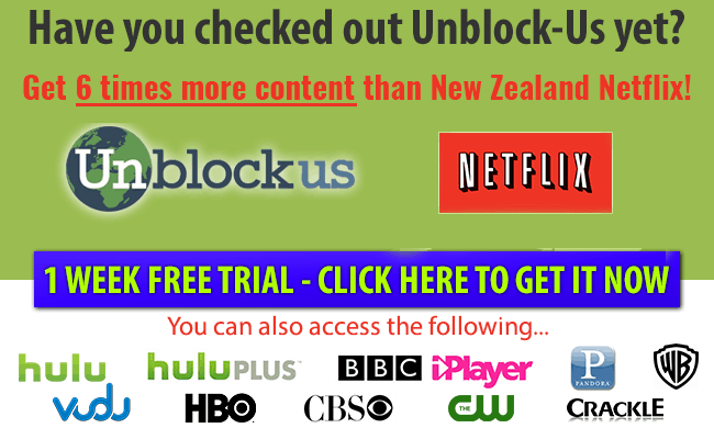 Use Unblock-Us with your NZ Netflix account to get 6 times more content
