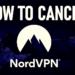 How To Cancel NordVPN